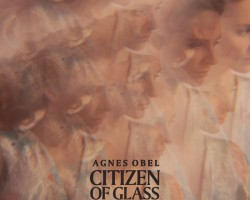Oto découverte avec Baptiste : l'album « Citizen of Glass » d'Agnes Obel